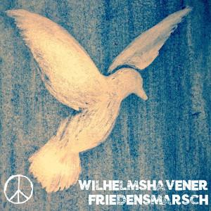 Friedensmarsch WHV